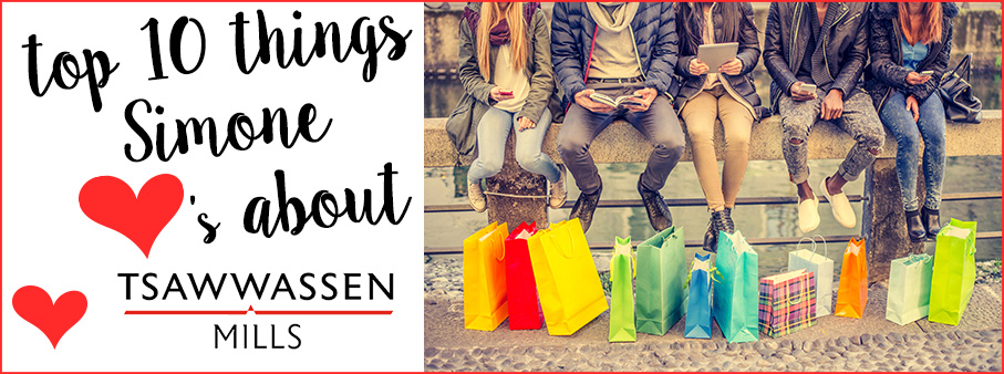 Tsawwassen Mills: Top 10 Things I Love