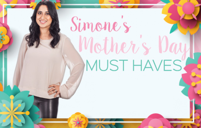 Mother's Day Must Haves