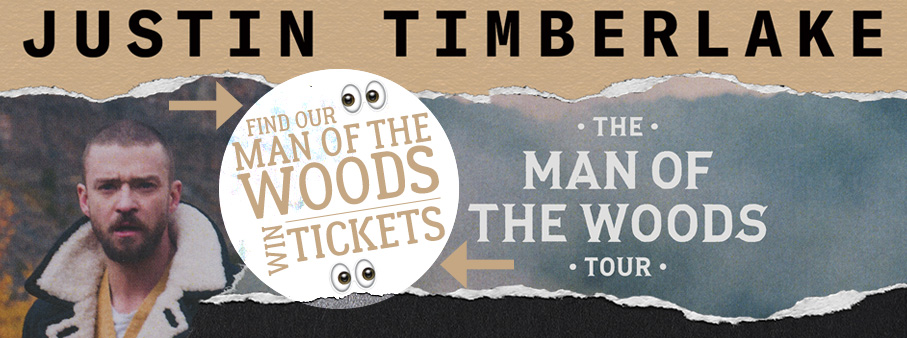 The Man of the Woods – Win Justin Timberlake Tickets