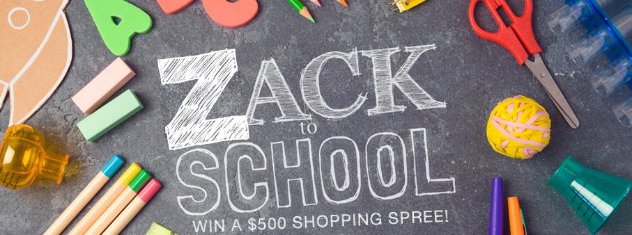 Zack to School – Win a $500 Shopping Spree