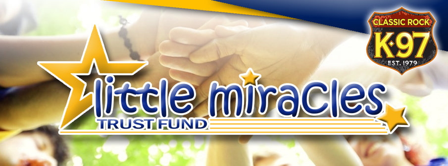K-97 Little Miracles Trust Fund