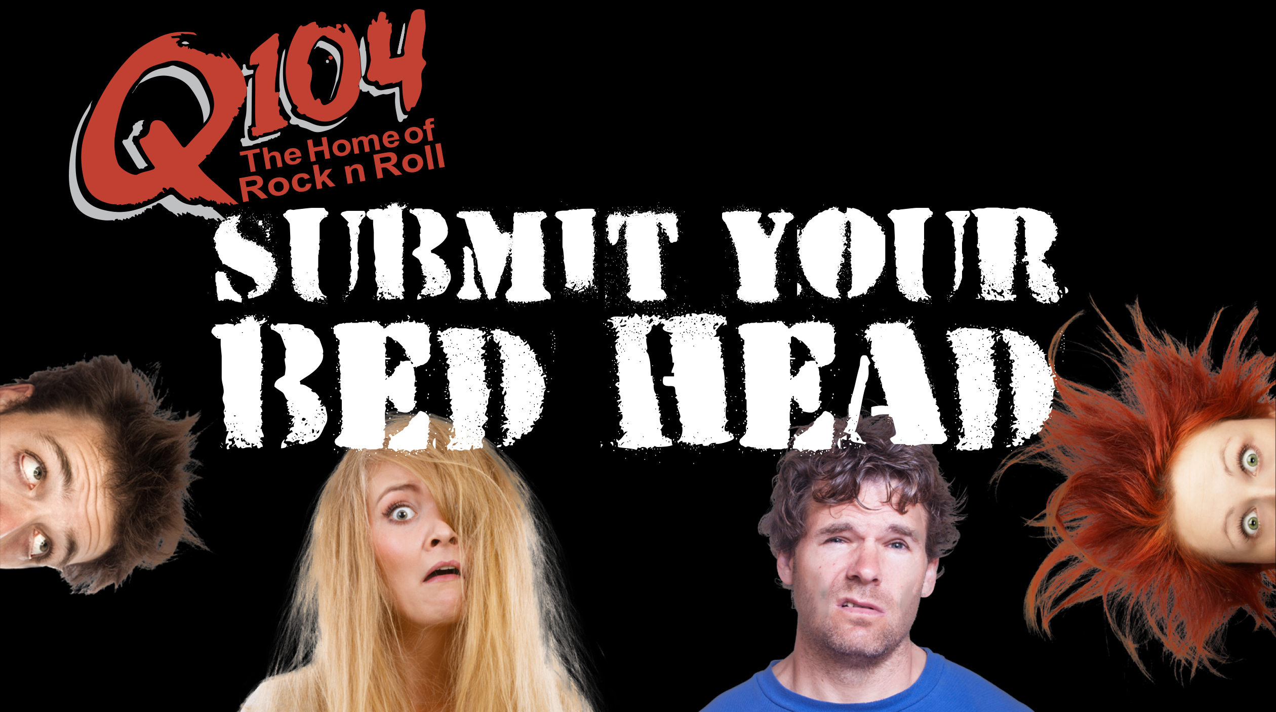 Feature: http://d803.cms.socastsrm.com/promo/q104-submit-your-bed-head/