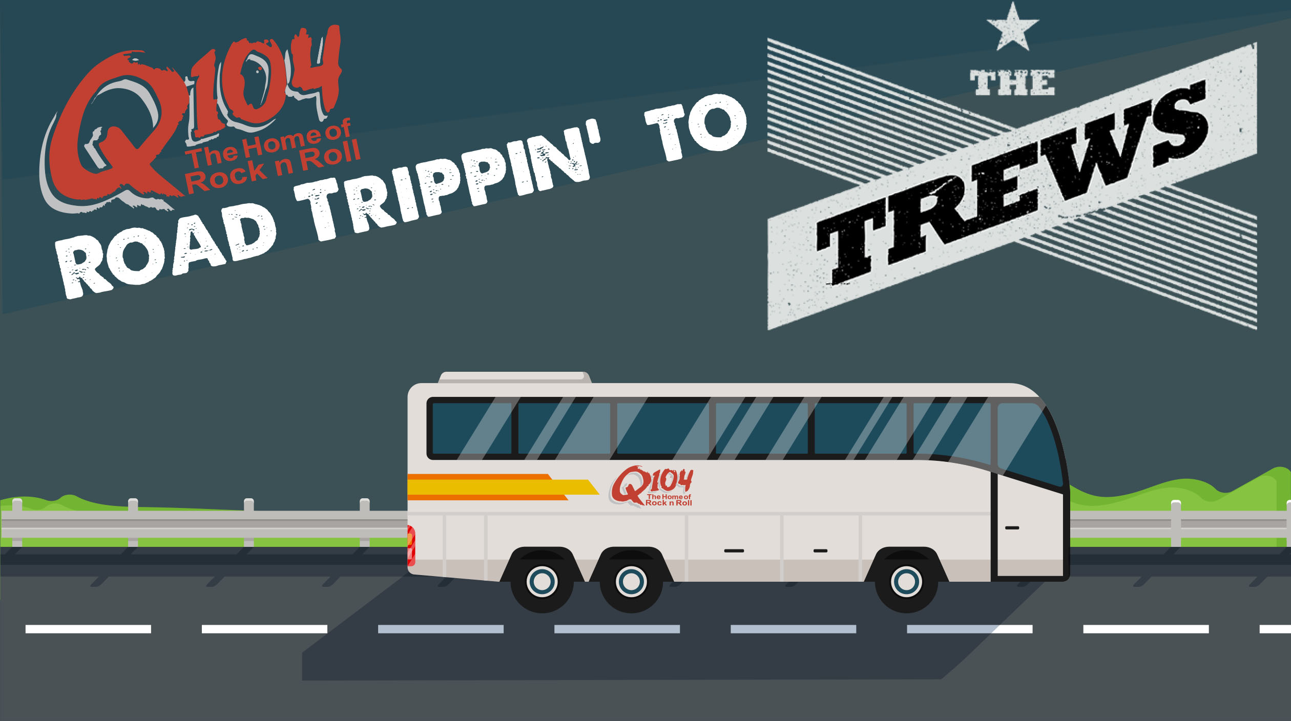 Feature: http://www.q104.ca/q104-road-trippin-to-the-trews/