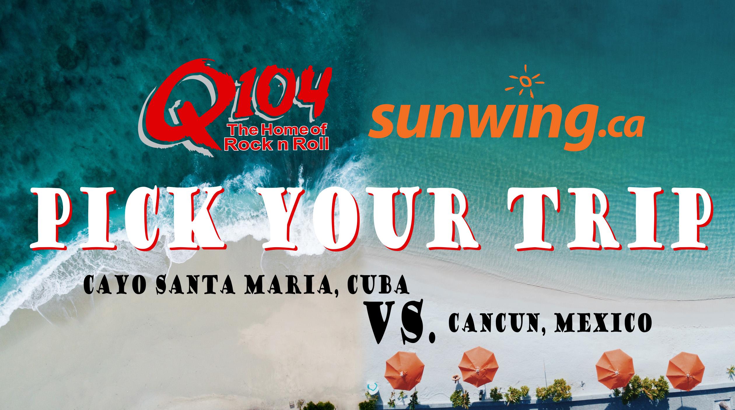 Q104 Pick Your Trip