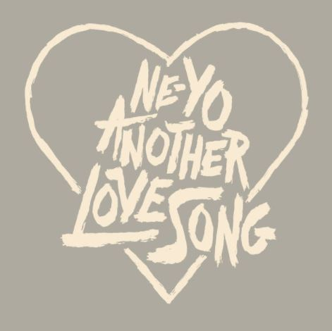"Ne-Yo Drops New Music: ""Another Love Song"""