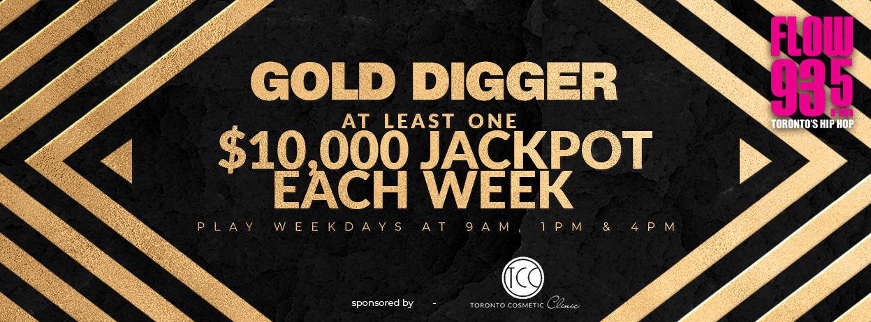 Gold Digger – Rules & Regulations | FLOW 93 5