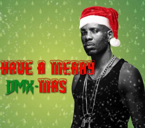 Dmx Christmas.Dmx Releases The Official Version Of His Soon To Be