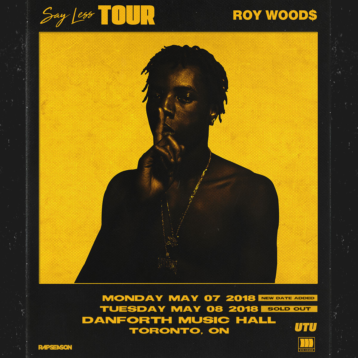 """The Hot 6 in the 6ix- Listen to 2 Tickets to Roy Wood$ """"Say Less Tour"""""""