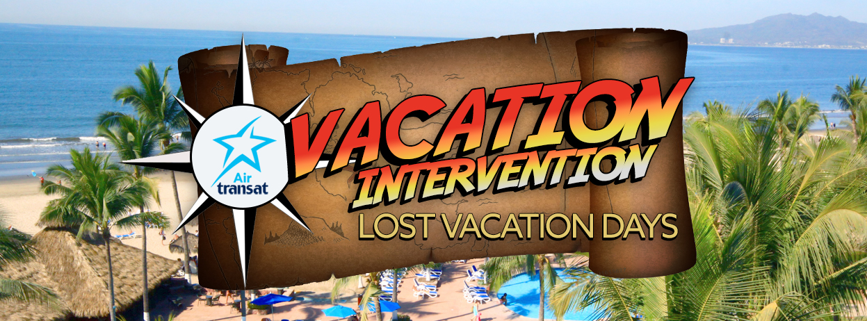 Vacation Intervention – brought to you by Air Transat – PREVIEW