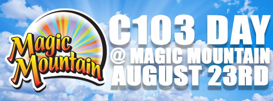 C103 Day @ Magic Mountain