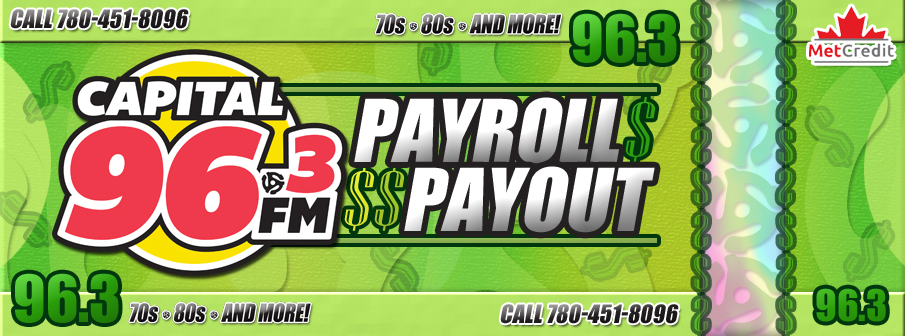 Feature: http://d815.cms.socastsrm.com/96-3-capital-fm-payroll-payout/