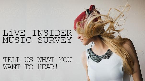 Feature: http://www.live885.com/2017/04/24/live-insider-music-survey/