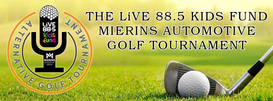 LiVE Kids Fund Mierins Automotive Group Alternative Golf Tournament
