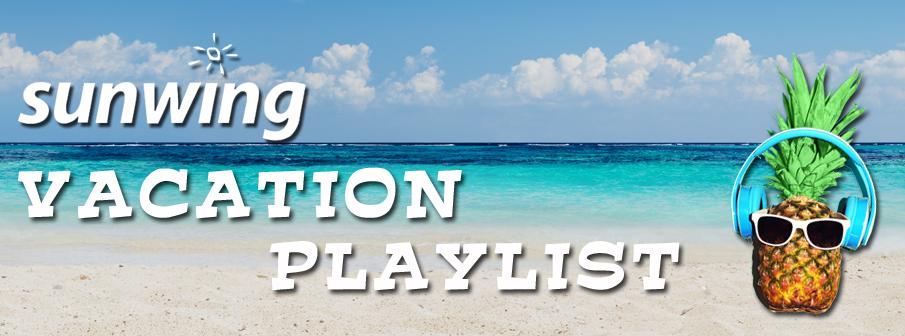 Sunwing Vacation Playlist
