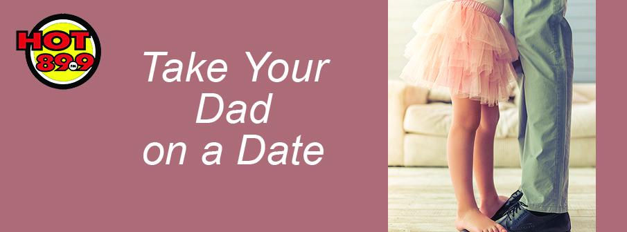 Take your Dad on a Date