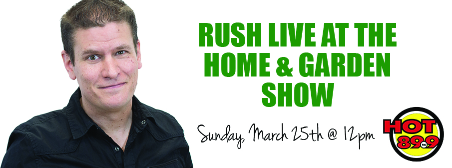 RUSH at the Home and Garden Show