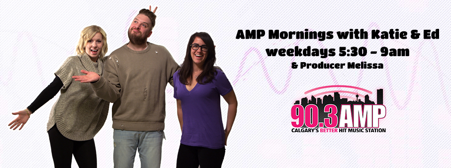 Feature: http://www.ampcalgary.com/2017/07/06/amp-mornings-with-katie-ed/